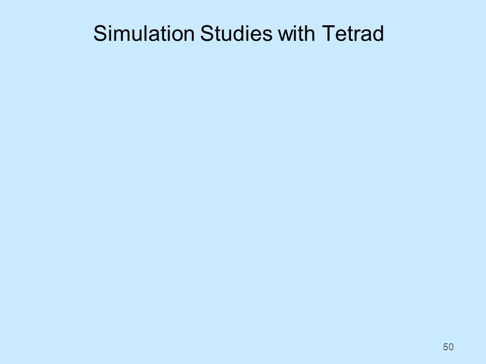 50 Simulation Studies with Tetrad