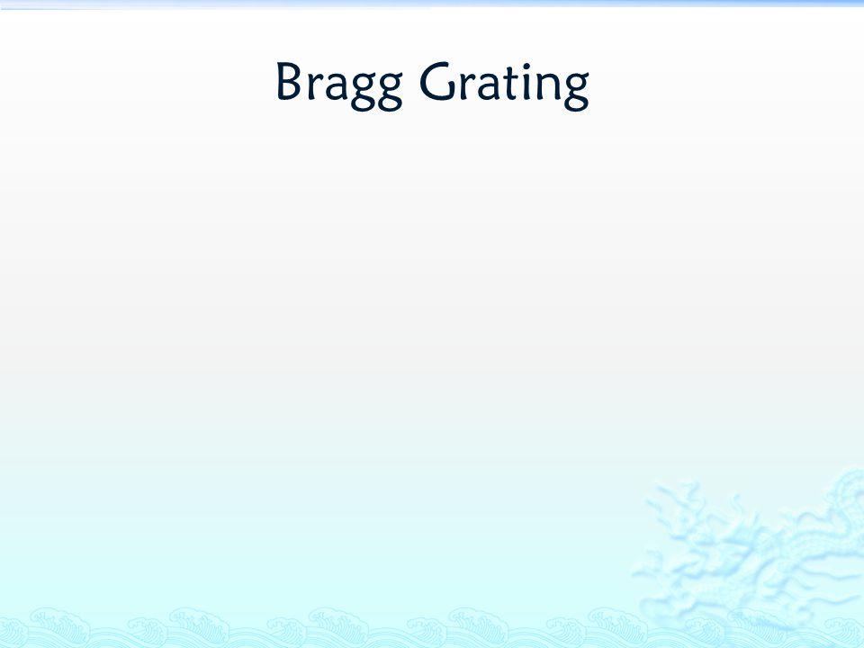 Bragg Grating