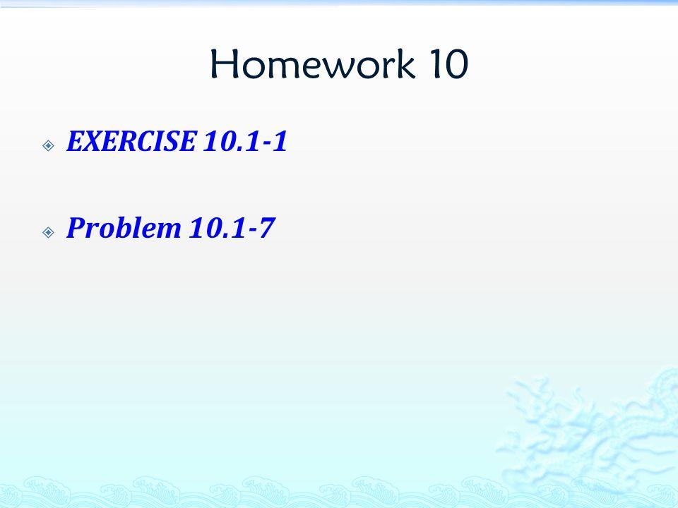 Homework 10  EXERCISE 10.1-1  Problem 10.1-7