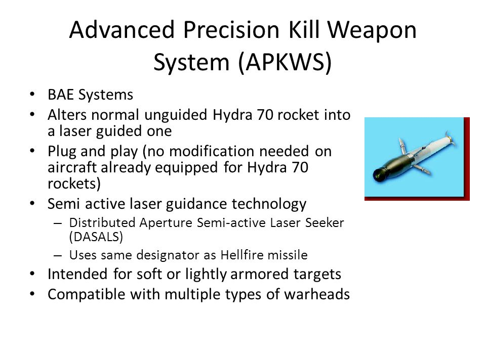 High Energy Liquid Laser Area Defense System (HELLADS) Funded by (DARPA) Proposed 150 kW and ten times smaller and lighter than current lasers of similar power – High Power handheld laser pointers are rated at 5 mW (~$40) Primarily used for defense against surface-to-air threats Can be an extremely precise offensive weapon – Minimal collateral damage Size goal: 3 cubic meters, 5 kilograms per kilowatt (150 x 5 = 750 kilograms) Can be used for long range target designation