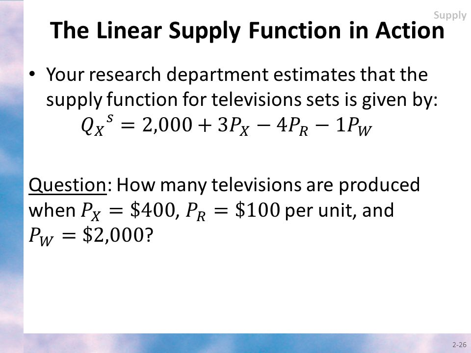 2-26 Supply The Linear Supply Function in Action