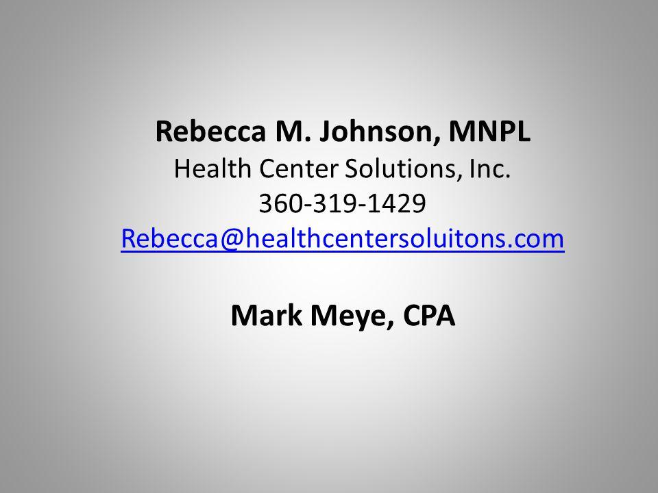 Rebecca M.Johnson, MNPL Health Center Solutions, Inc.
