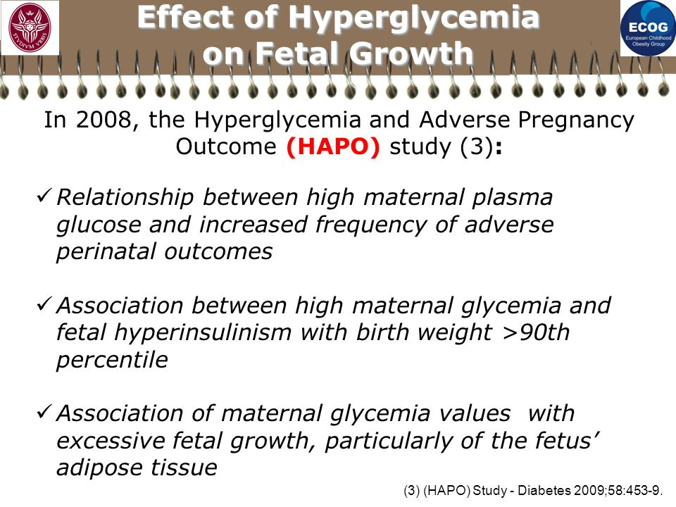 In 2008, the Hyperglycemia and Adverse Pregnancy Outcome (HAPO) study (3): Relationship between high maternal plasma glucose and increased frequency o