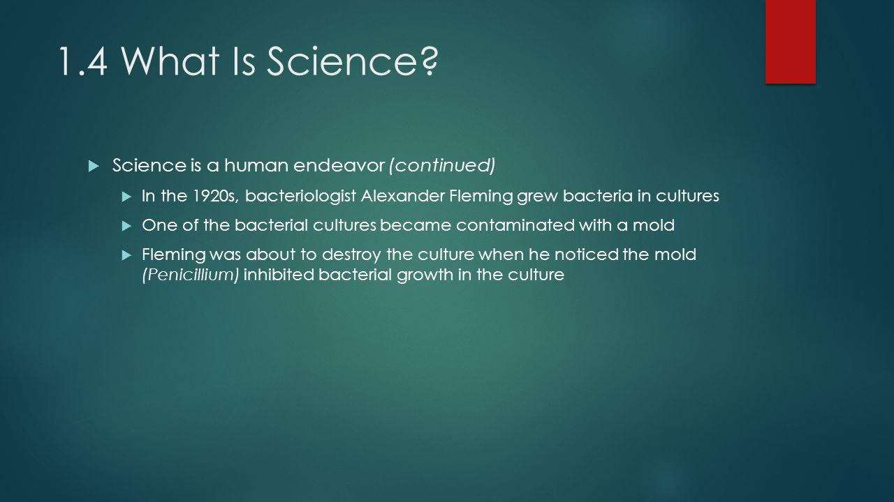1.4 What Is Science.