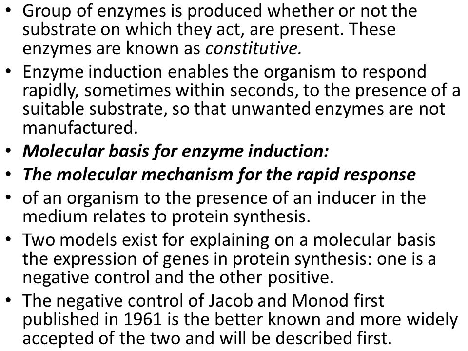 Group of enzymes is produced whether or not the substrate on which they act, are present.