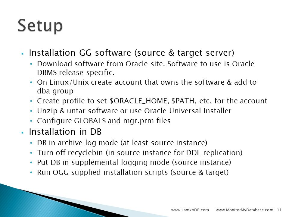  Installation GG software (source & target server) Download software from Oracle site.
