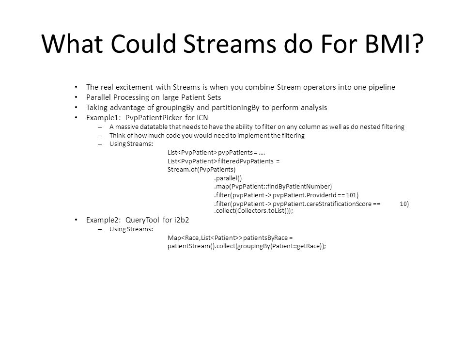 What Could Streams do For BMI.