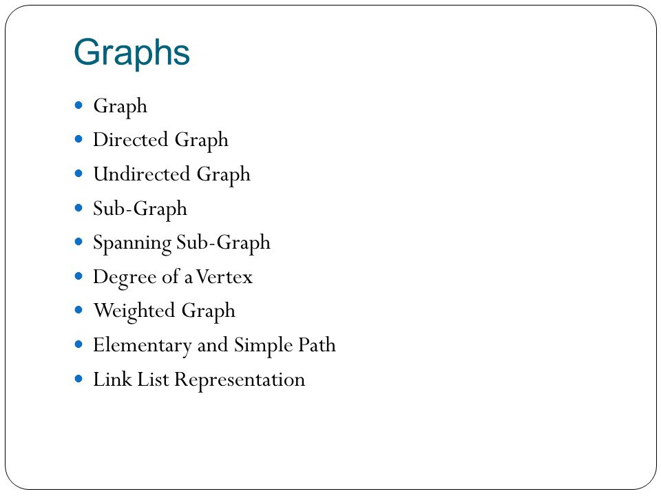 Introduction A graph G consist of 1.