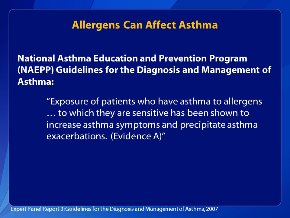 "National Asthma Education and Prevention Program (NAEPP) Guidelines for the Diagnosis and Management of Asthma: ""Exposure of patients who have asthma"