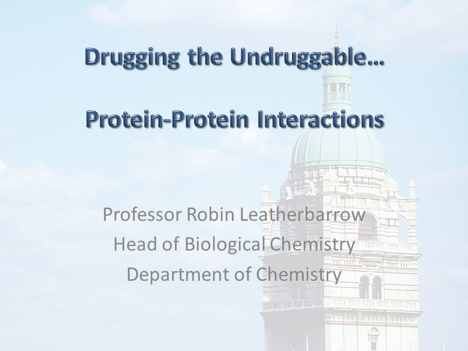 Professor Robin Leatherbarrow Head of Biological Chemistry Department of Chemistry