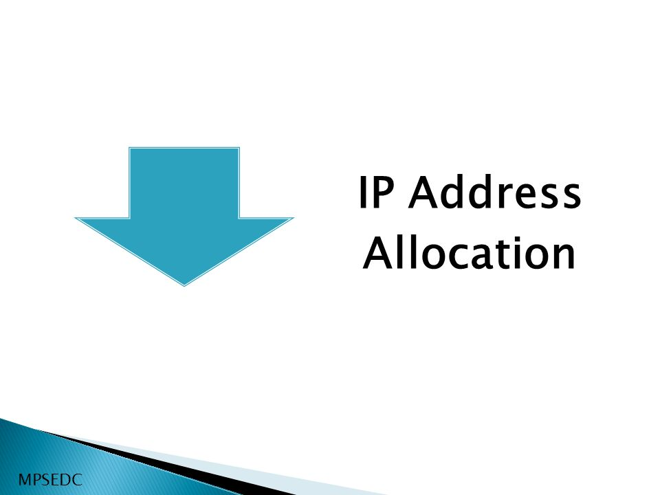 MPSEDC IP Address Allocation