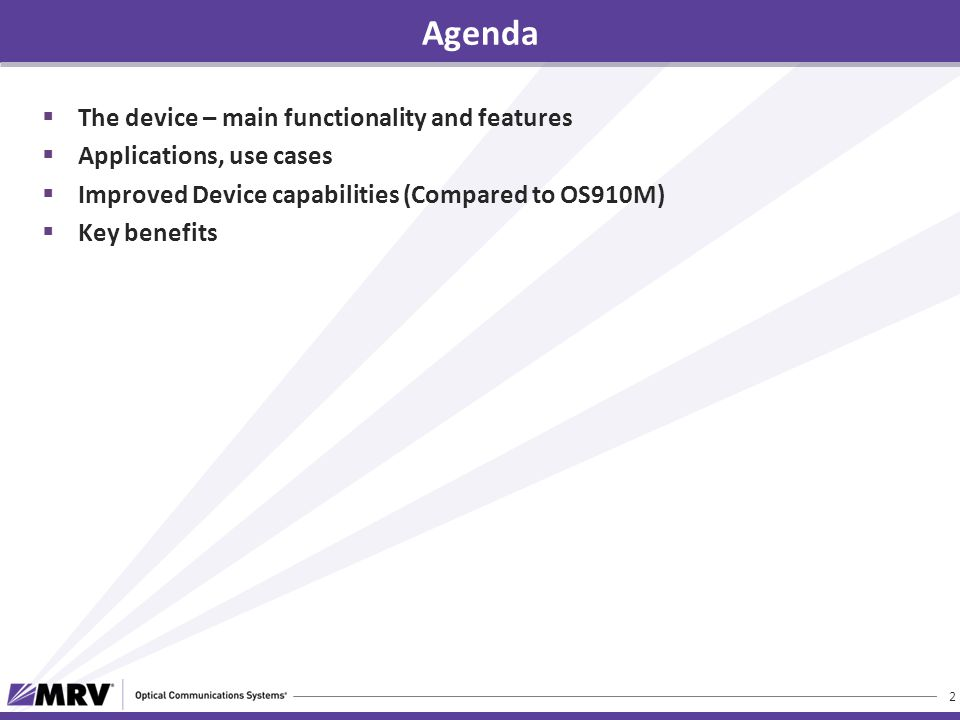  The device – main functionality and features  Applications, use cases  Improved Device capabilities (Compared to OS910M)  Key benefits Agenda 2