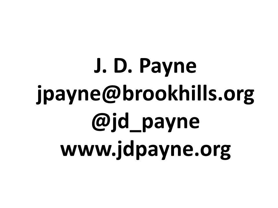 J. D. Payne jpayne@brookhills.org @jd_payne www.jdpayne.org