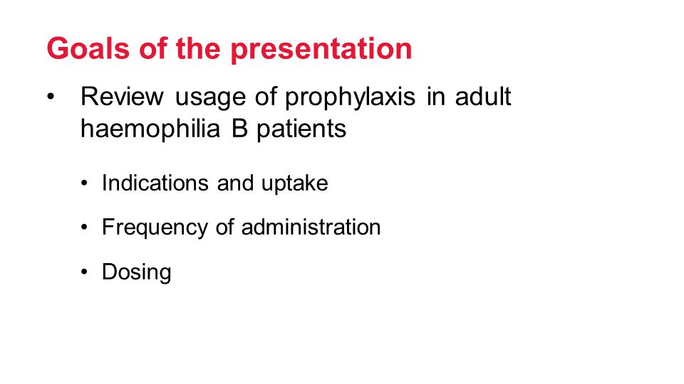 Question 1 How do you define prophylaxis started in adulthood? Secondary Tertiary