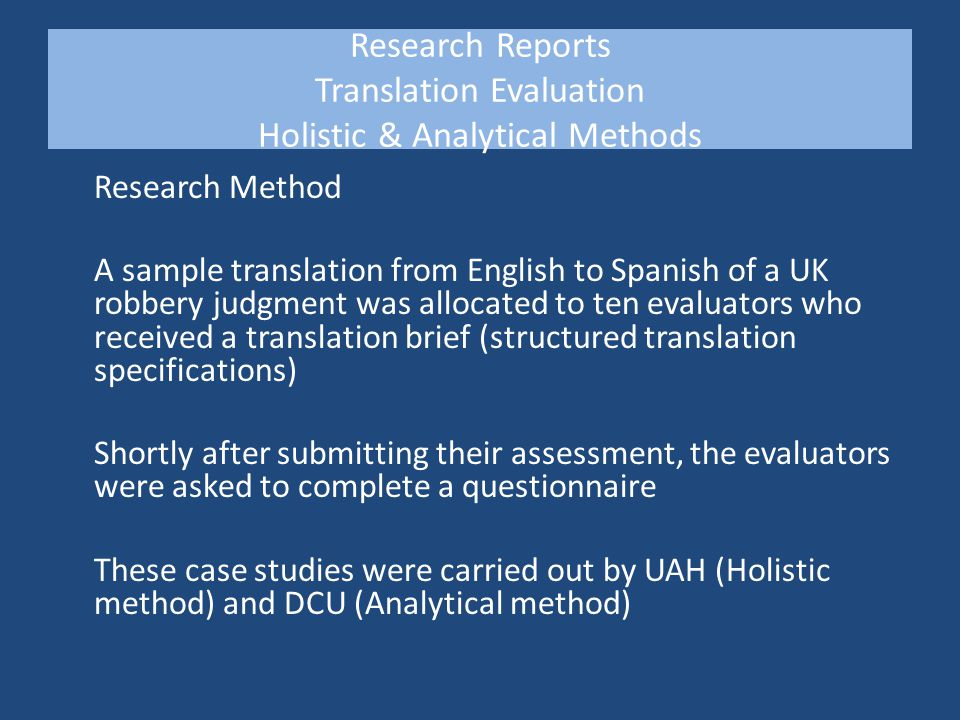 Research Report Translation Evaluation PIE Method Preselected Items Evaluation © Hendrik J.