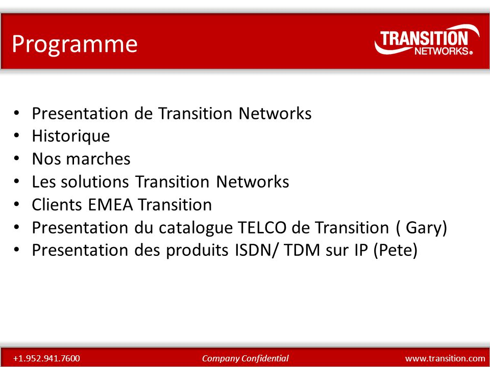 www.transition.comCompany Confidential+1.952.941.7600 E-Line (EPL,EVPL) – Ethernet Private Line – Ethernet Virtual Private – Ethernet Internet Access E-LAN – Multi-Point L2 VLANs – Transparent LAN Service – Multicast Networks E-TREE (Future support on S3280) – Rooted Multi-point L2 VLANs – Broadcast networks – Traffic Separation – EP-Tree, EVP-Tree S3280 – MEF 2.0 'ready'