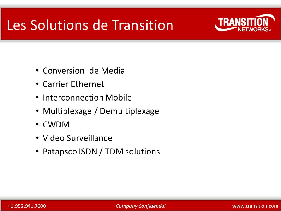 www.transition.comCompany Confidential+1.952.941.7600 Why is this technology needed.