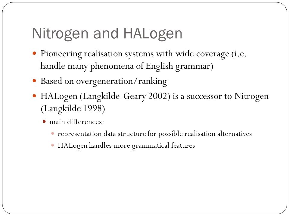 Nitrogen and HALogen Pioneering realisation systems with wide coverage (i.e.