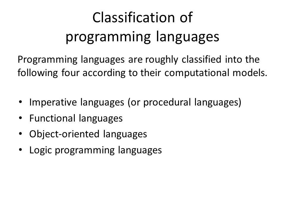 What languages provide (1) Computational model ( cf.