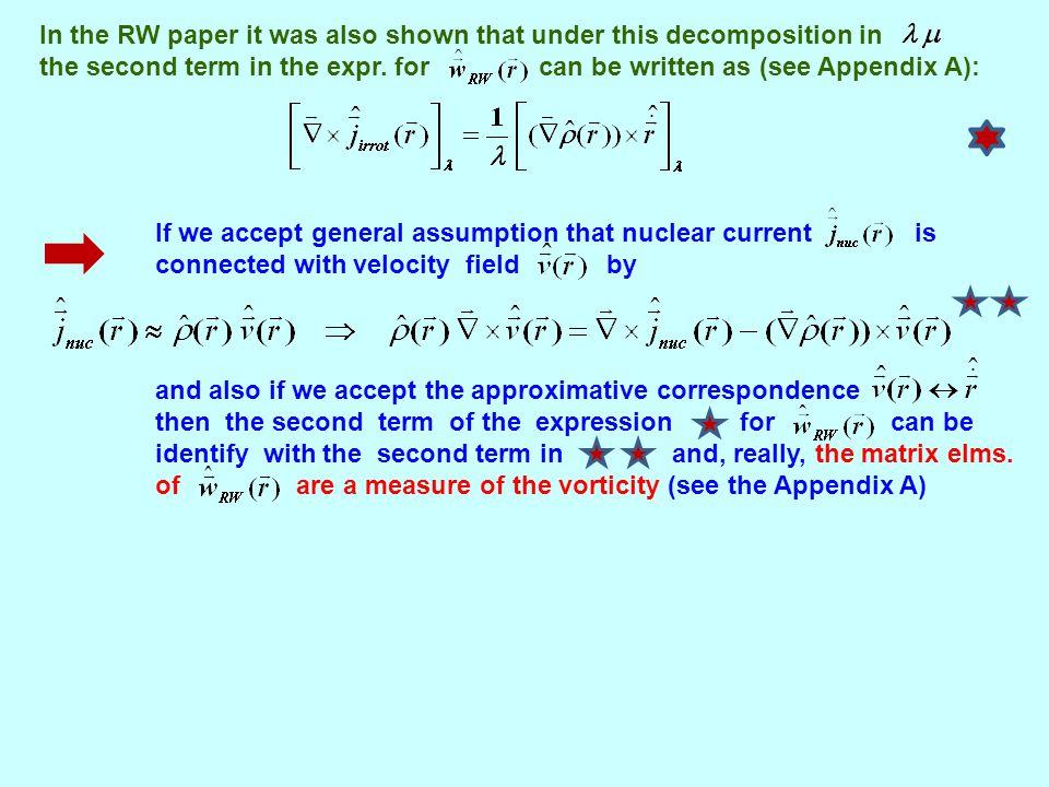 Toroidal, compression, vorticity multipole operators (see J.Kvasil, V.O.Nesterenko, W.Kleinig, P.-G.Reinhard, P.Vesely, PRC 84, 034303 (2011)) Starting point in the derivation of the tor., com.