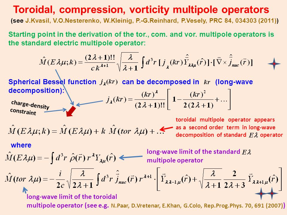 Vortical multipole operator can be obtained from the standard multipole operator by the substitution So: using sph.