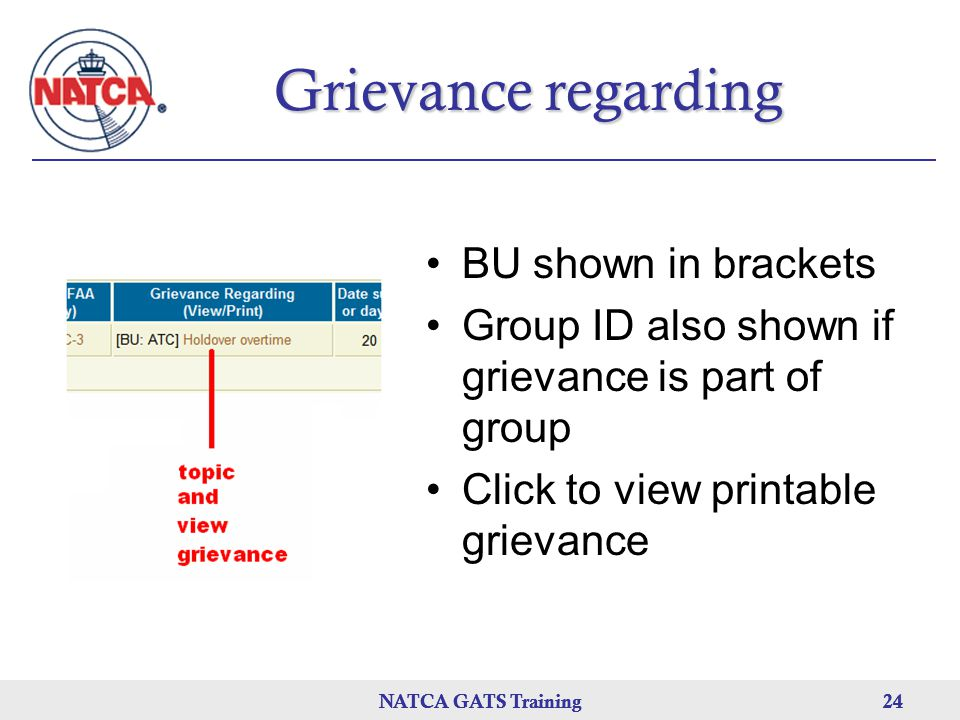 NATCA GATS Training 24 NATCA GATS Training24NATCA GATS Training24 Grievance regarding BU shown in brackets Group ID also shown if grievance is part of