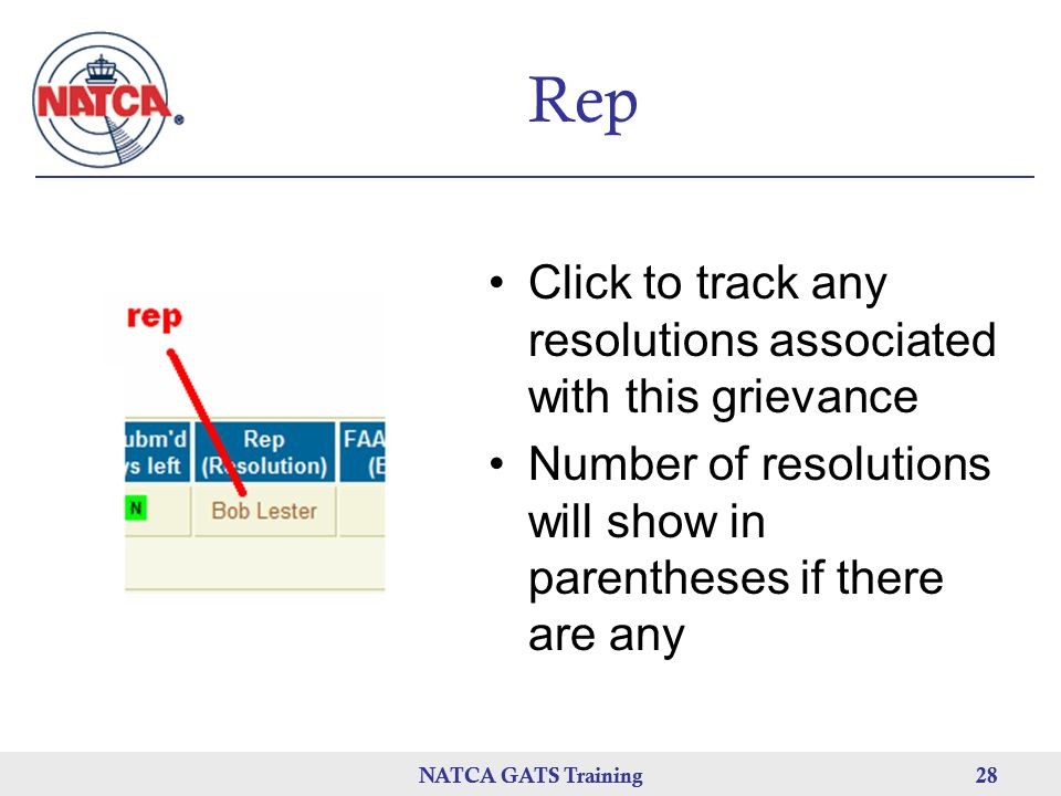 NATCA GATS Training 28 NATCA GATS Training28 Rep Click to track any resolutions associated with this grievance Number of resolutions will show in parentheses if there are any