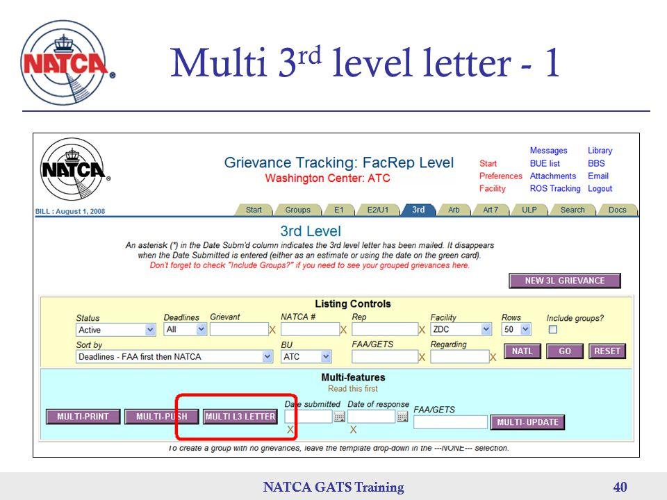 NATCA GATS Training 40 NATCA GATS Training40 Multi 3 rd level letter - 1