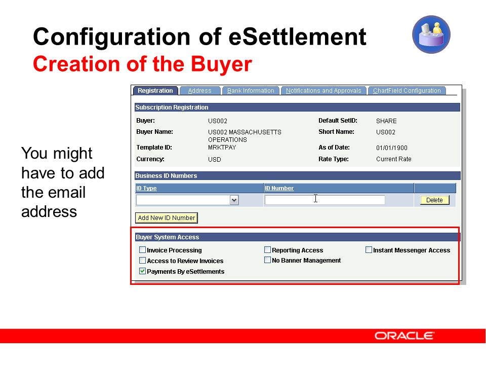 Configuration of eSettlement Creation of the Buyer You might have to add the email address
