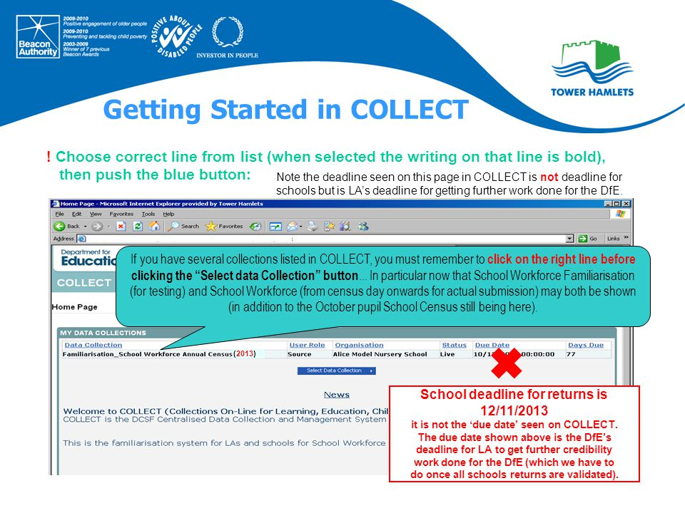"""If you have several collections listed in COLLECT, you must remember to click on the right line before clicking the """"Select data Collection"""" button..."""