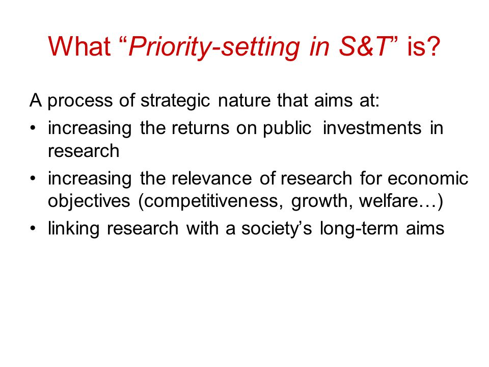 Is priority setting in S&T on the policy agenda.