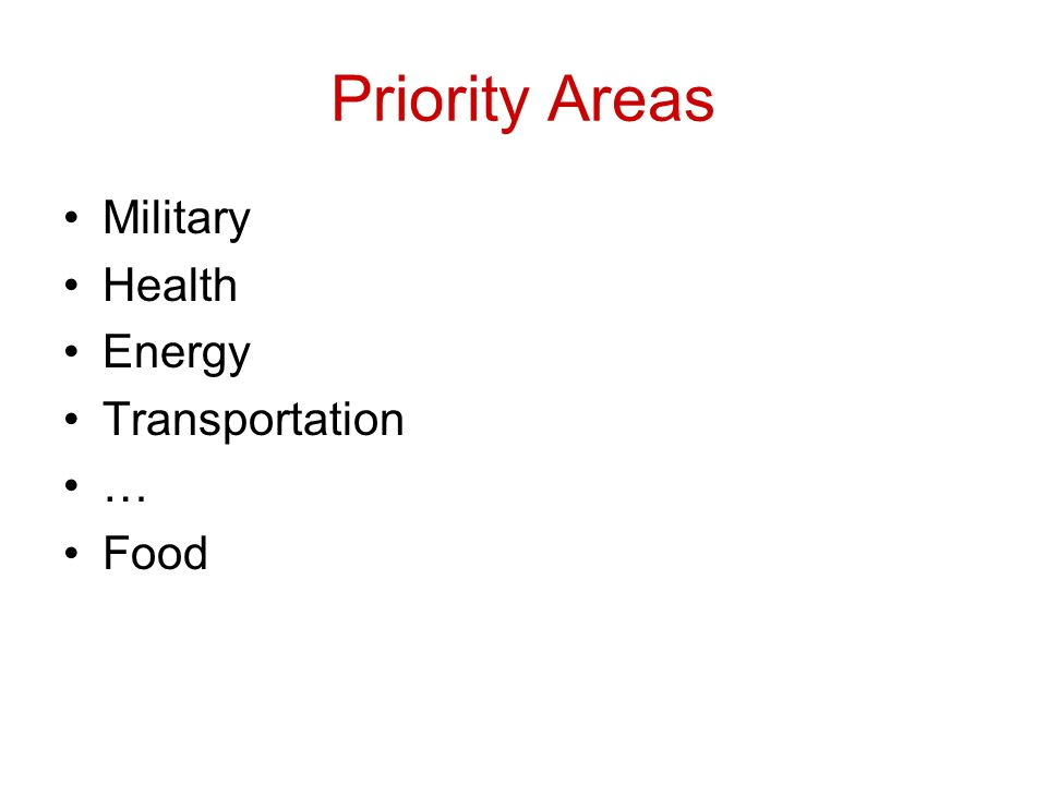 Priority Areas Military Health Energy Transportation … Food