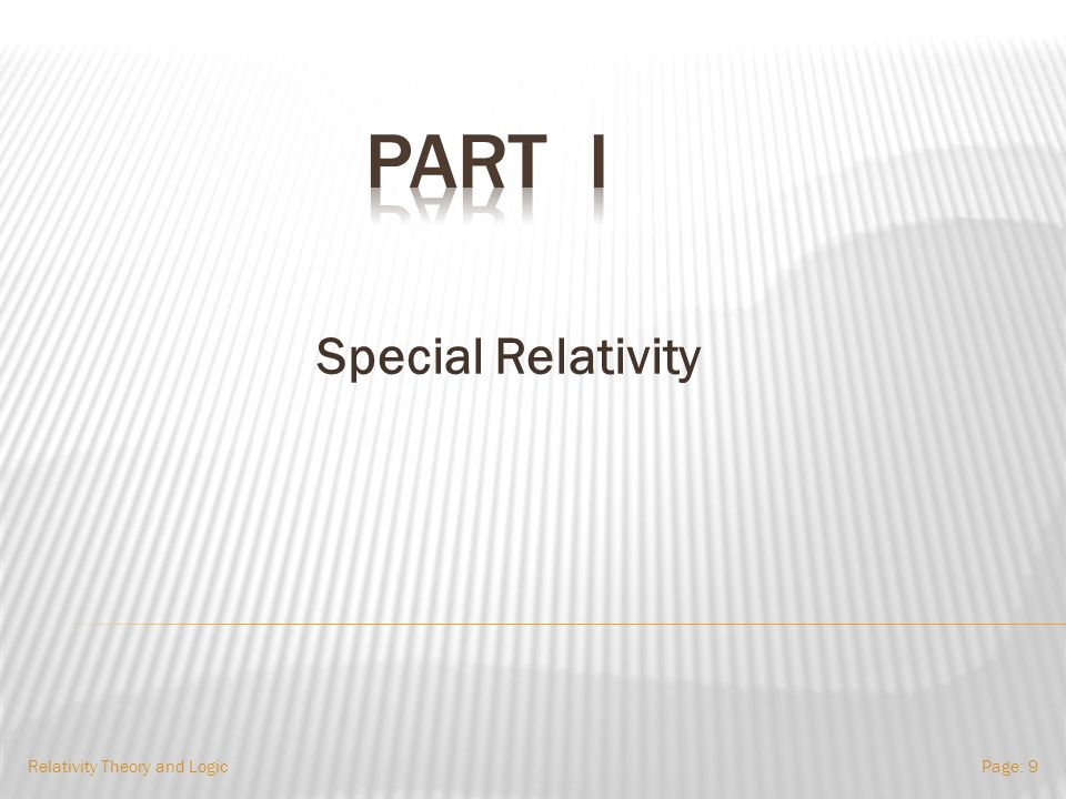 Special Relativity Relativity Theory and LogicPage: 9