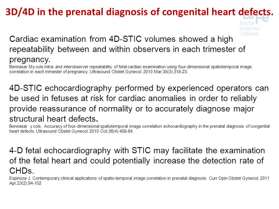 3D/4D in the prenatal diagnosis of congenital heart defects. Cardiac examination from 4D-STIC volumes showed a high repeatability between and within o