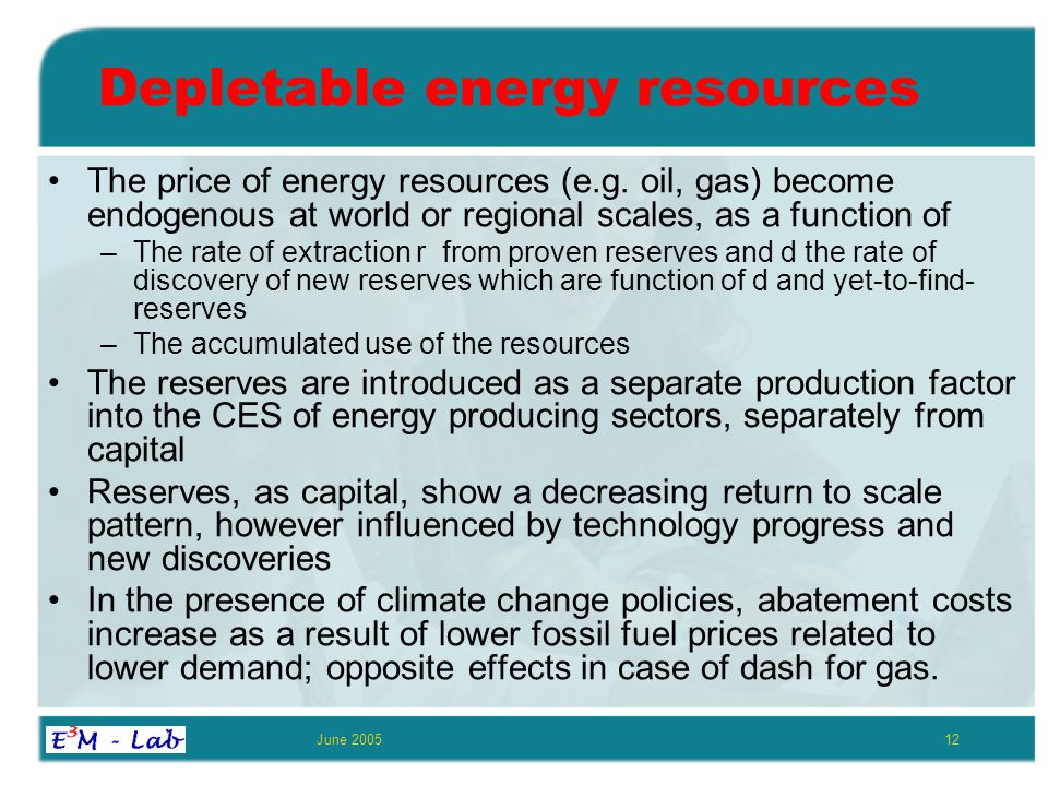June 200512 Depletable energy resources The price of energy resources (e.g.