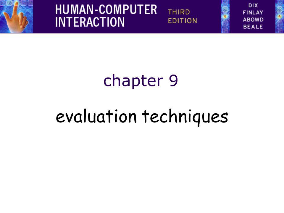 chapter 9 evaluation techniques