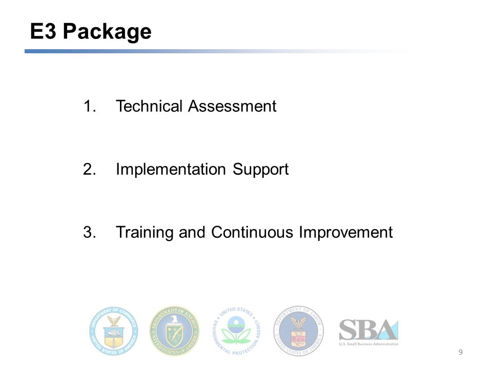 1.Technical Assessment 2.Implementation Support 3.Training and Continuous Improvement E3 Package 99