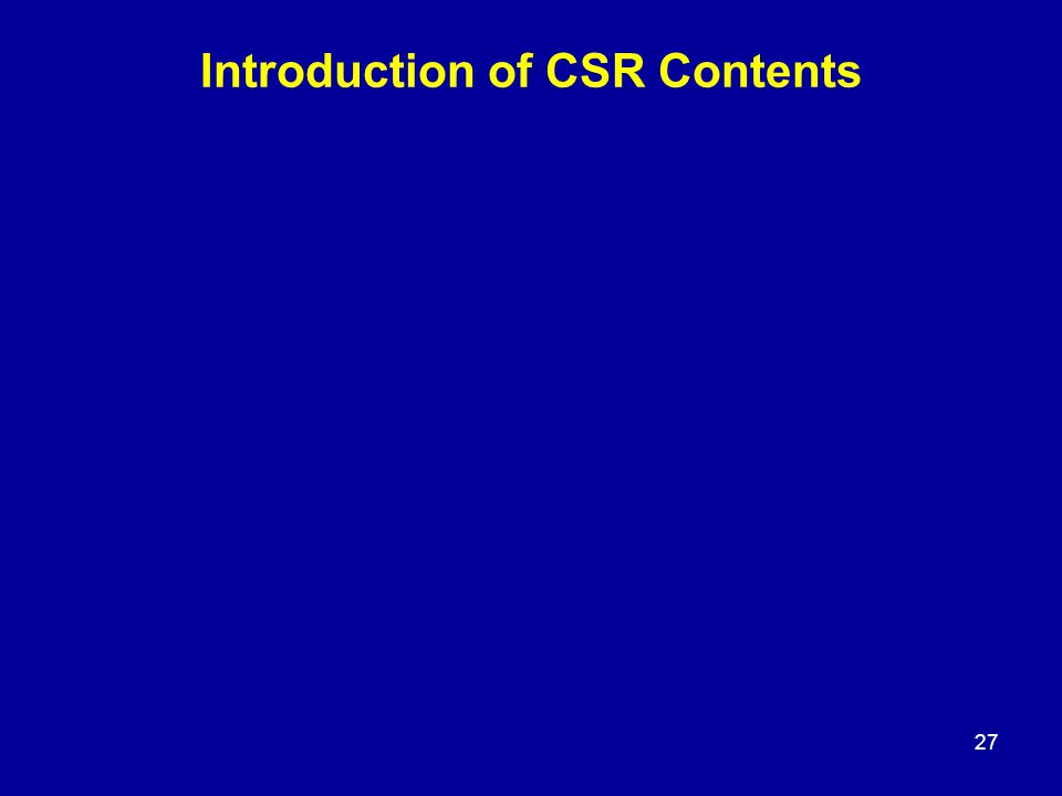 Introduction of CSR Contents 27