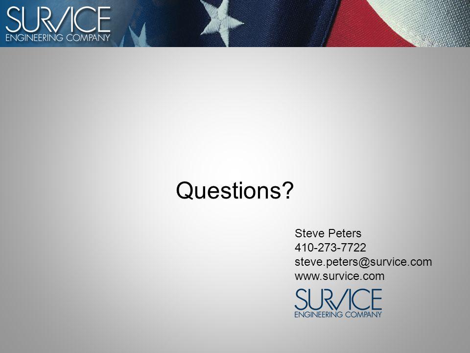 Questions Steve Peters 410-273-7722 steve.peters@survice.com www.survice.com