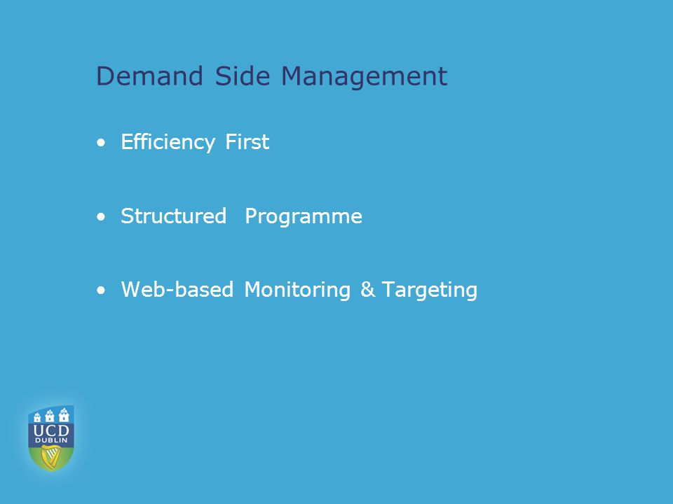 Demand Side Management Efficiency First Structured Programme Web-based Monitoring & Targeting