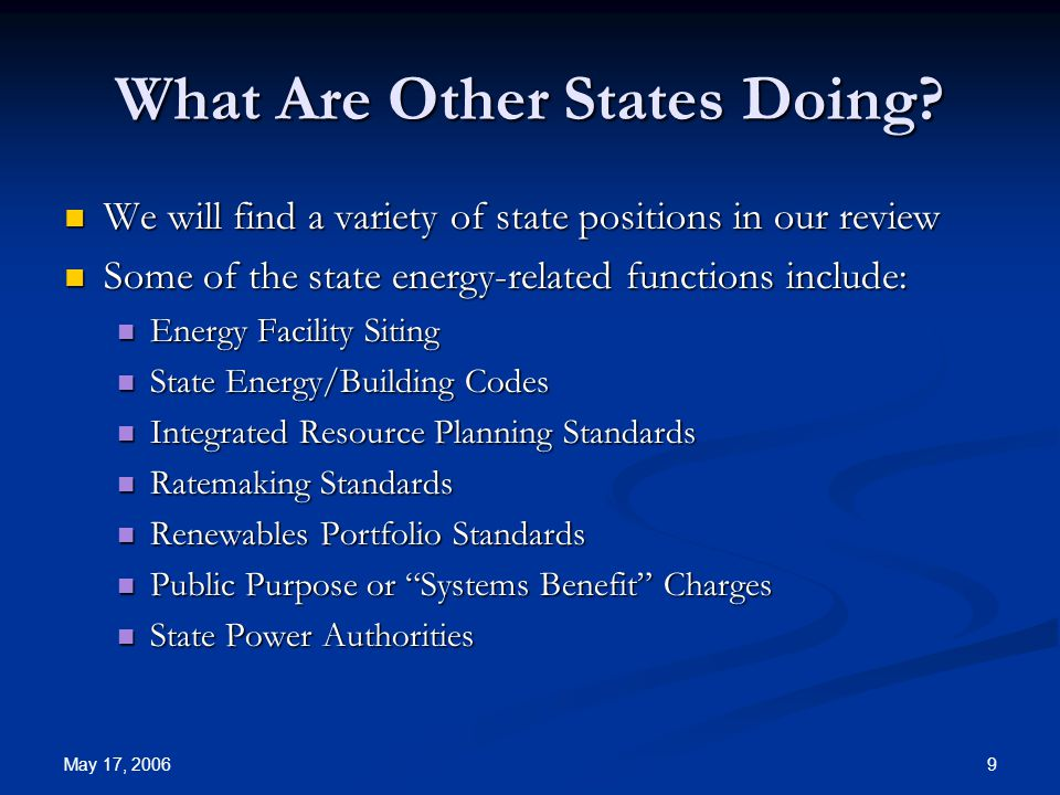 May 17, 2006 9 What Are Other States Doing.