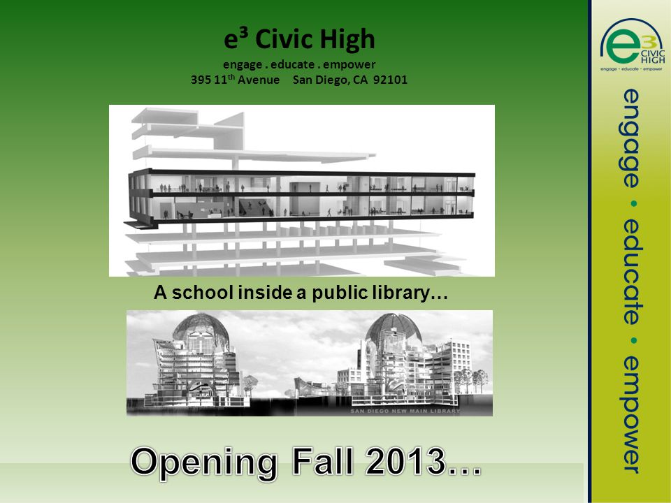 e3civichigh.com e³ Civic High engage. educate.