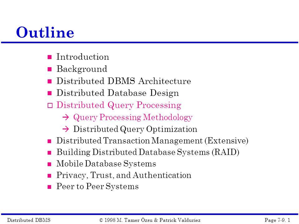 Distributed DBMSPage 7-9. 1© 1998 M.