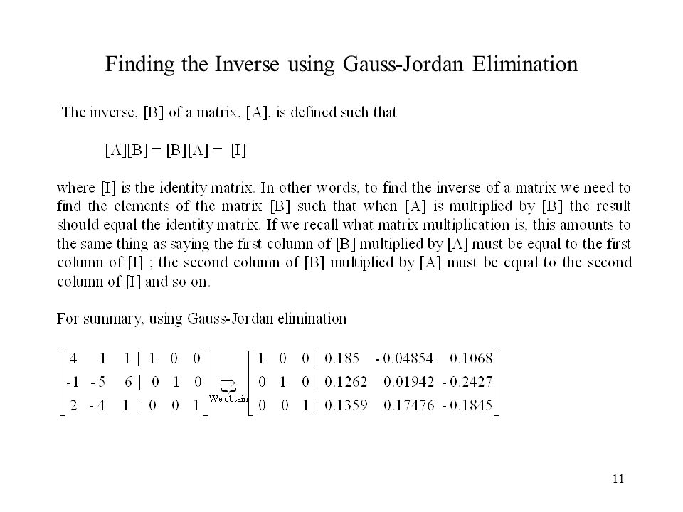 11 Finding the Inverse using Gauss-Jordan Elimination