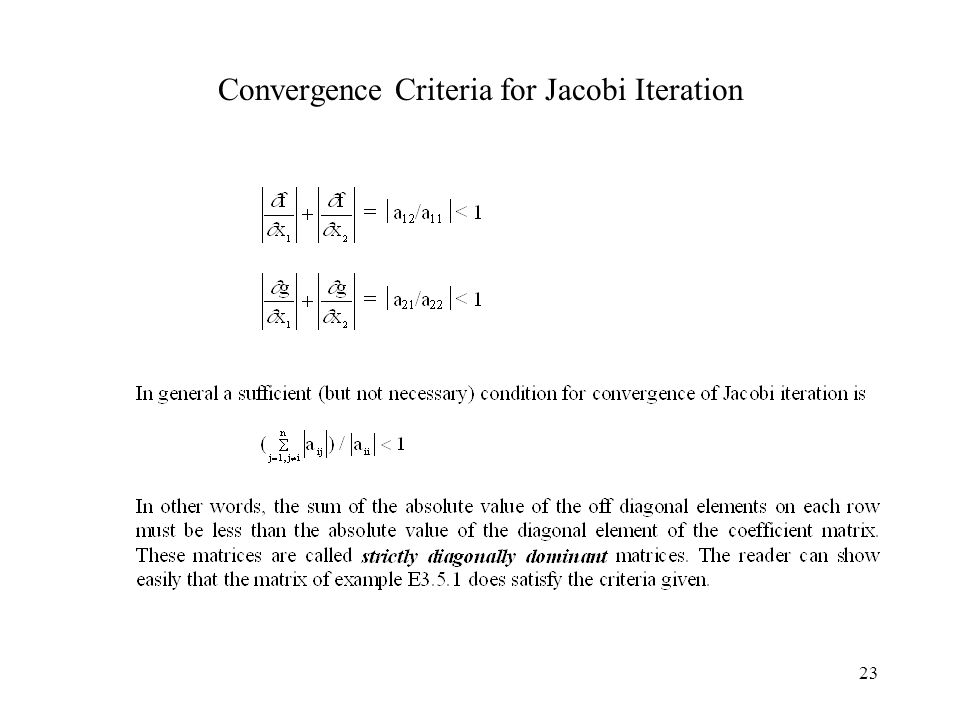 23 Convergence Criteria for Jacobi Iteration