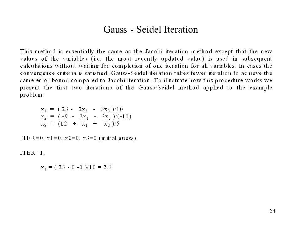 24 Gauss - Seidel Iteration