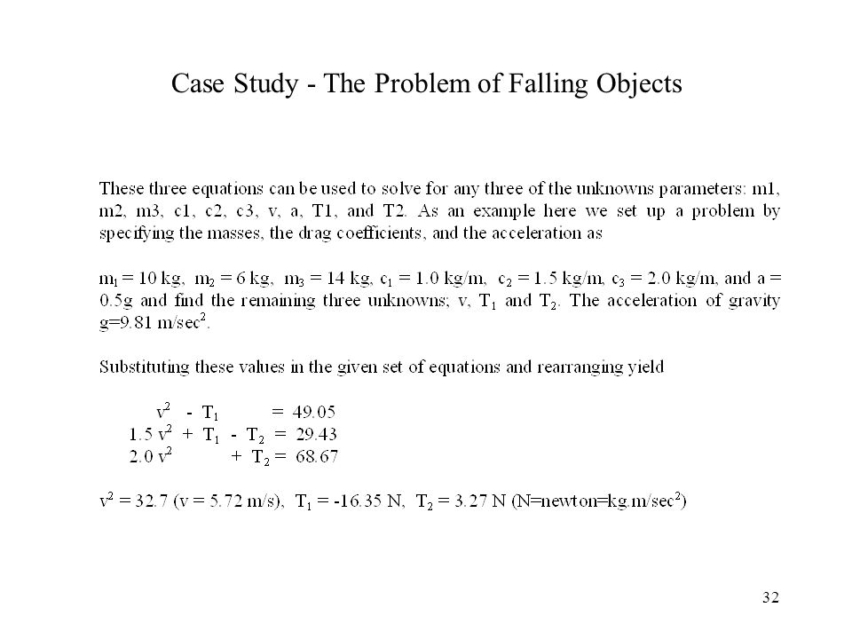 32 Case Study - The Problem of Falling Objects