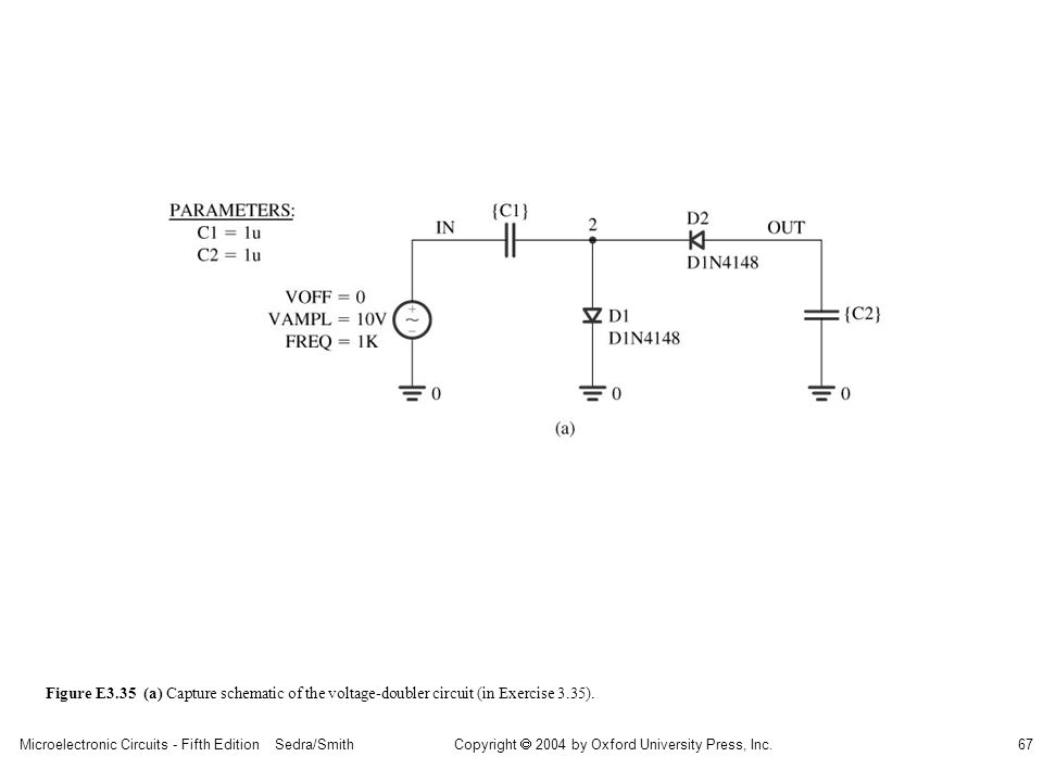 Copyright  2004 by Oxford University Press, Inc. Microelectronic Circuits - Fifth Edition Sedra/Smith67 Figure E3.35 (a) Capture schematic of the vol