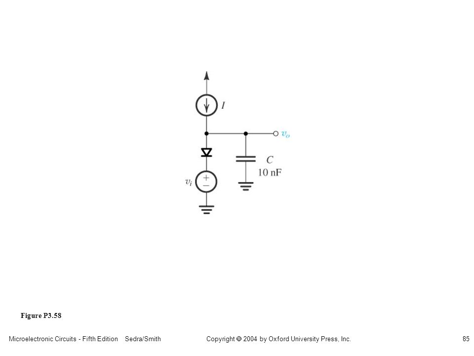 Copyright  2004 by Oxford University Press, Inc. Microelectronic Circuits - Fifth Edition Sedra/Smith85 Figure P3.58