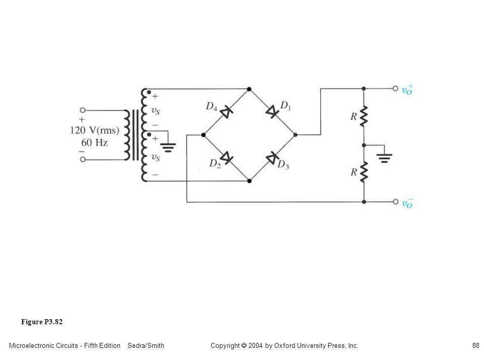 Copyright  2004 by Oxford University Press, Inc. Microelectronic Circuits - Fifth Edition Sedra/Smith88 Figure P3.82